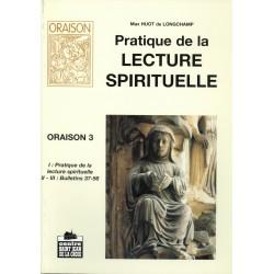 ORAISON Tome 3 Pratique de la lecture spirituelle