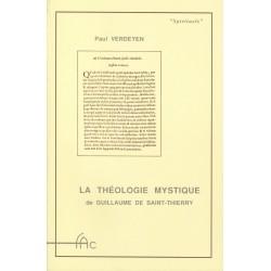 La Théologie Mystique de Guillaume de Saint-Thierry