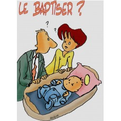 Le baptiser ?