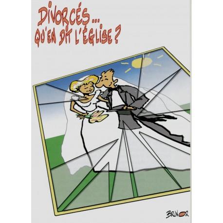 Divorcés ... qu'en dit l'Église ?