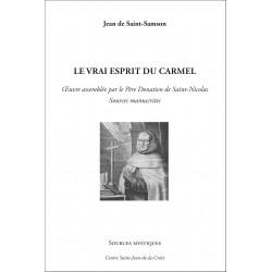 Jean de St-Samson : Le vrai esprit du Carmel