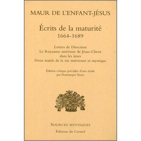 Maur de l'Enfant-Jésus : Ecrits de la maturité