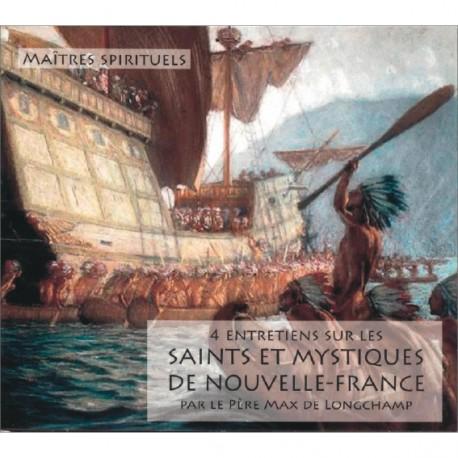 CD mp3 : 4 Entretiens sur les Saints et Mystiques de Nouvelle-France