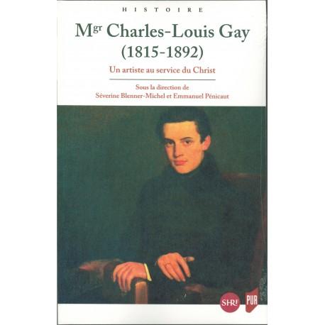 Mgr Charles-Louis Gay : Un artiste au service du Christ