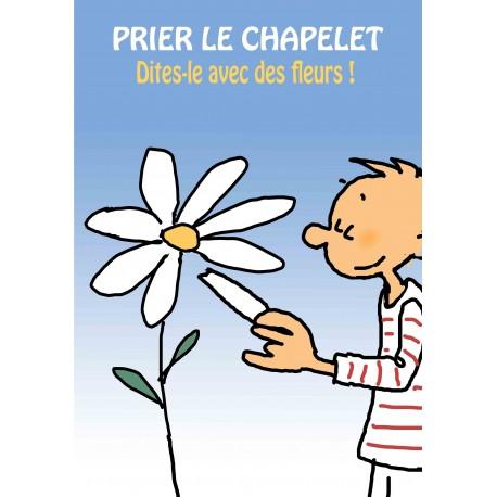 Prier le chapelet ou Dites-le avec des fleurs!