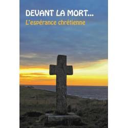Devant la mort ... l'espérance chrétienne