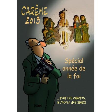 Carême 2013 spécial année de la foi ... à l'école des saints