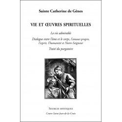 Sainte Catherine de Gênes : Vie et oeuvres spirituelles