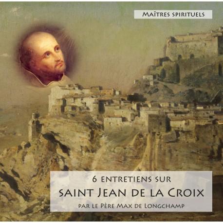 CD mp3 : 6 entretiens sur St Jean de la Croix