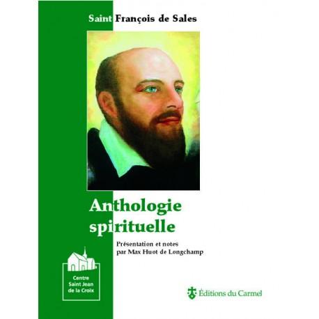 Saint François de Sales : Anthologie spirituelle
